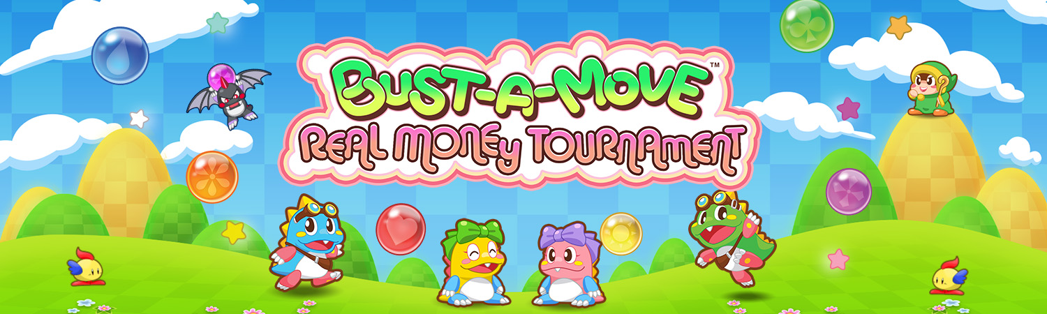 Bust-A-Move Real Money Tournament Banner